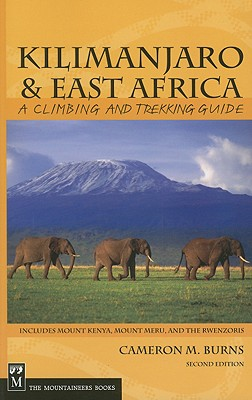 Kilimanjaro & East Africa By Burns, Cameron M.