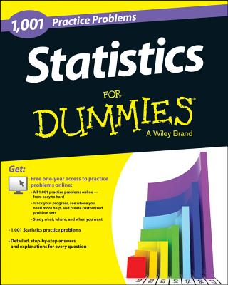 1,001 Statistics Practice Problems for Dummies By Consumer Dummies (COR)